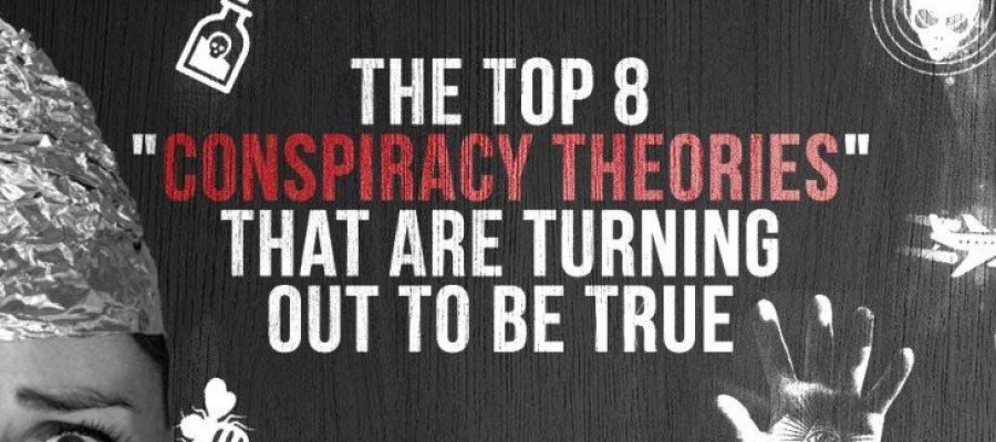 Biggest Conspiracy Theories proved true!