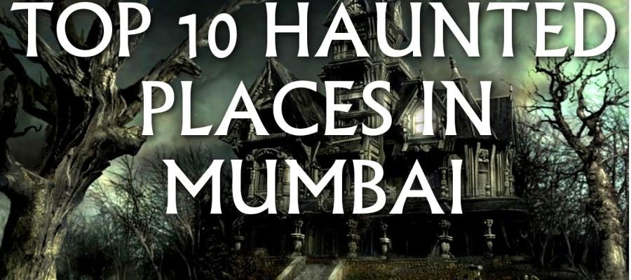 15 Most Haunted Places in Mumbai
