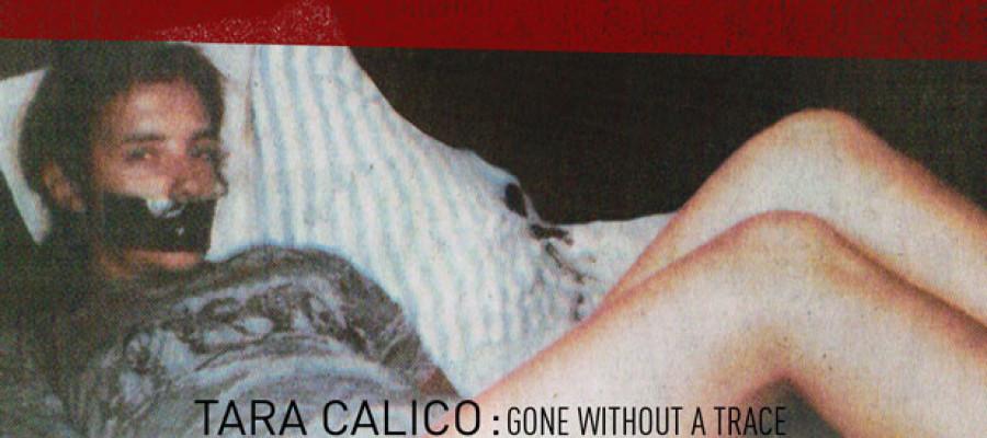 The Strange Mystery of The Tara Calico Case